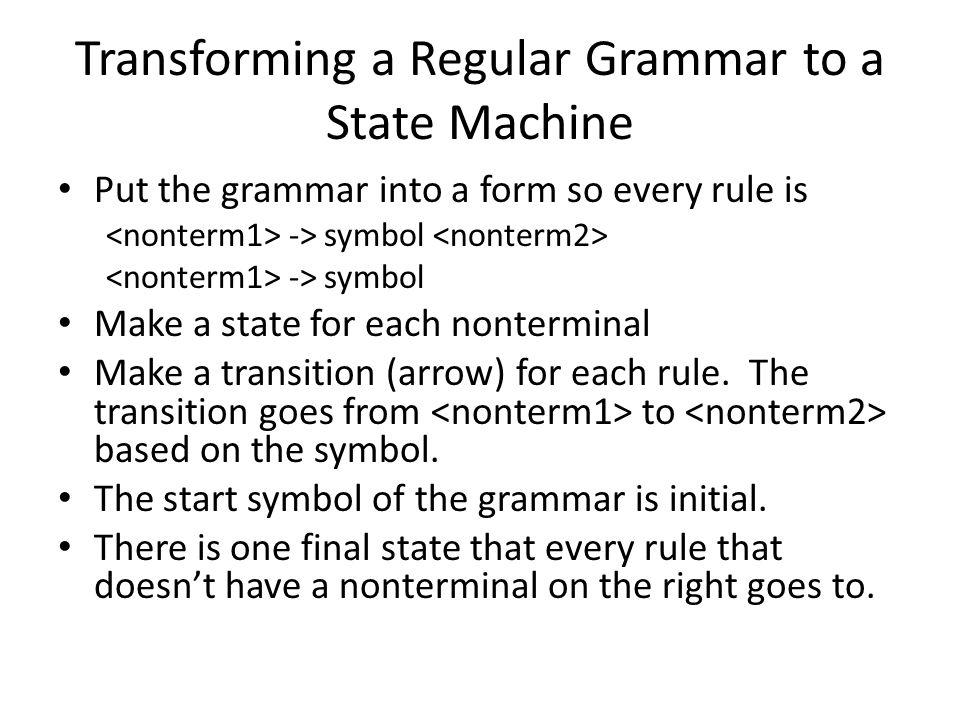 From DFA to Program (cont'd) Public static boolean doScan(){ Scanner s = new Scanner (System.in); while(s.peek()){ //not EOF //removes whitespace eatWhitespace(s); token = lex(s); tokens.add(token); if (token.getType == ERR) return false; } return true;