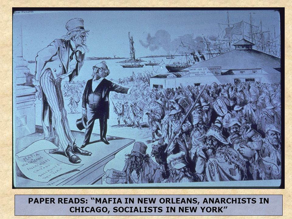 PAPER READS: MAFIA IN NEW ORLEANS, ANARCHISTS IN CHICAGO, SOCIALISTS IN NEW YORK