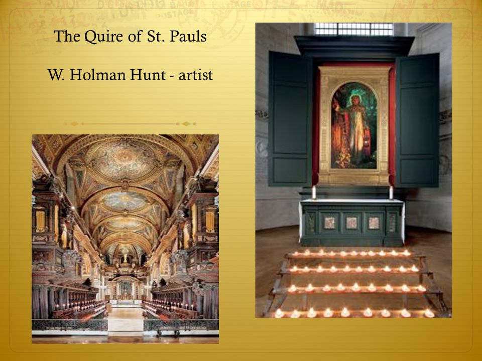 The Quire of St. Pauls W. Holman Hunt - artist