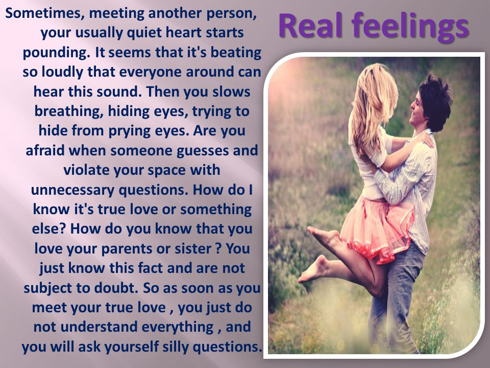 Sometimes, meeting another person, your usually quiet heart starts pounding.