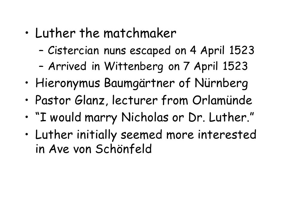 Luther as Husband Luther had been freed from his monastic vows by Staupitz in October 1518 Luther had encouraged many others to marry.