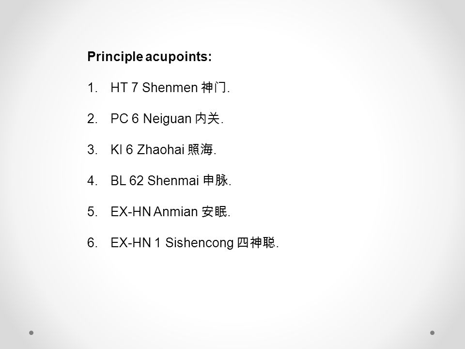 Principle acupoints: 1.HT 7 Shenmen 神门. 2.PC 6 Neiguan 内关.