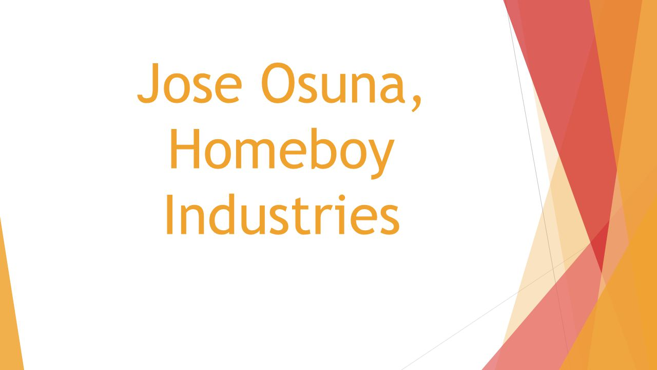 Jose Osuna, Homeboy Industries