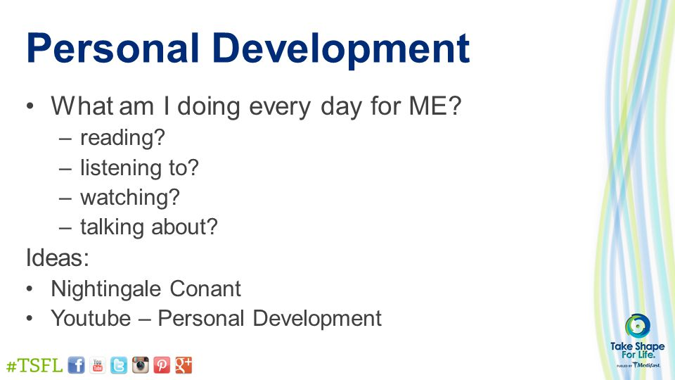 Personal Development What am I doing every day for ME.