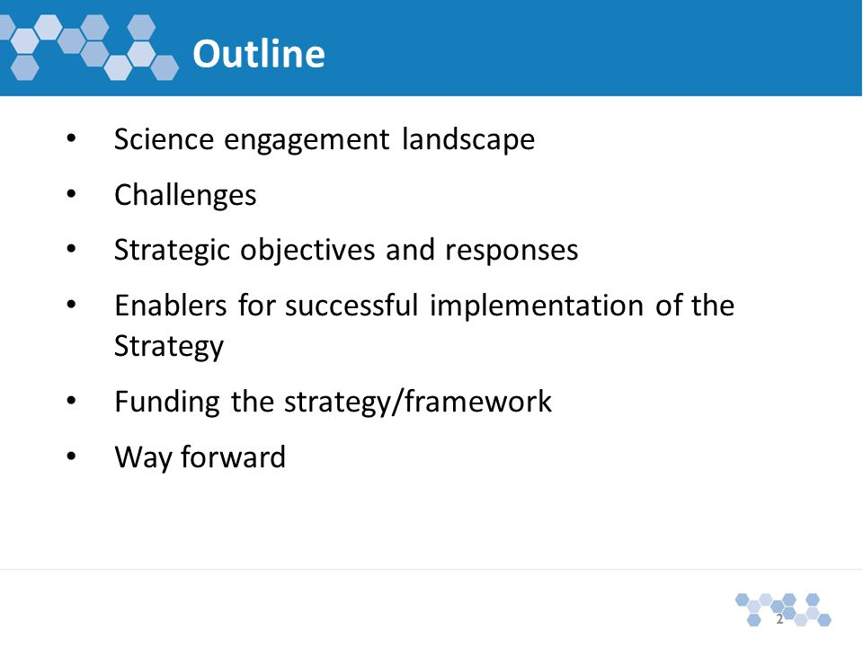 Science engagement landscape: Policy context National Development Plan o To promote technological advances, developing countries should invest in education for youth,...
