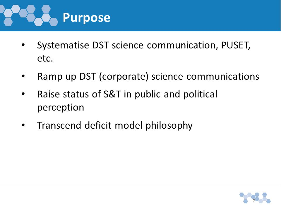 Purpose Systematise DST science communication, PUSET, etc.