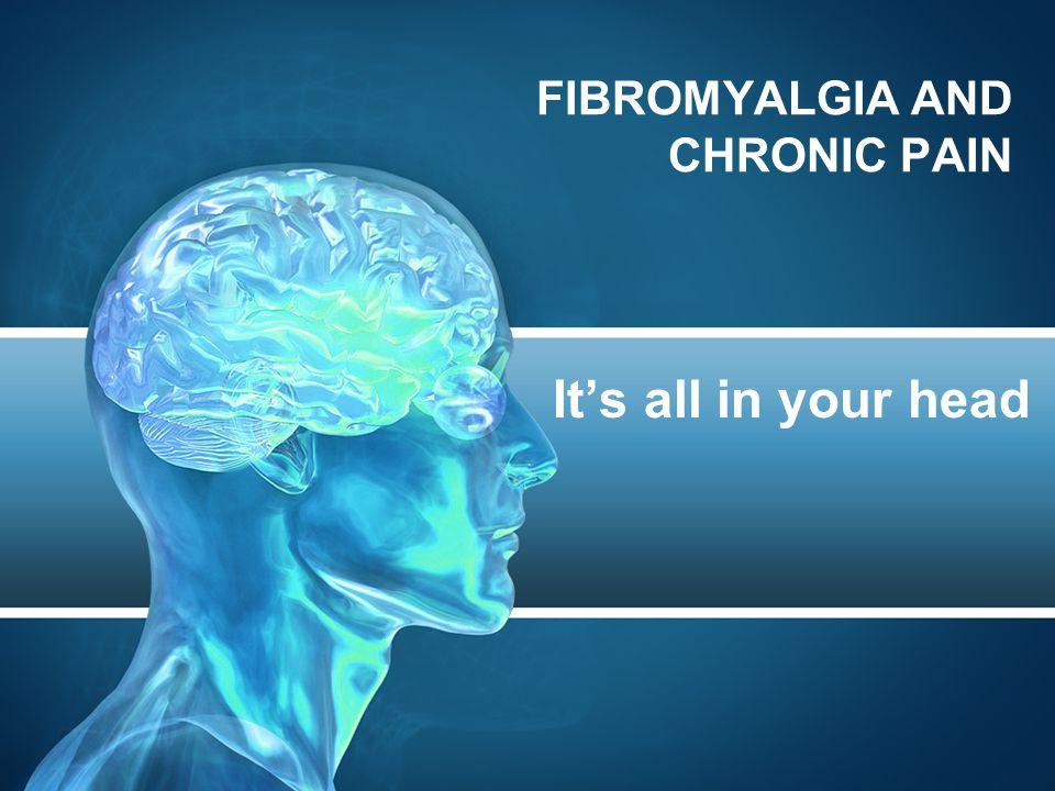 Fibromyalgia and Pain Perception