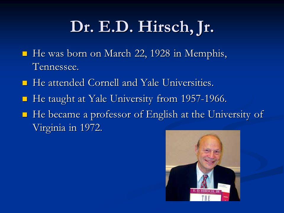 Dr.E.D. Hirsch, Jr.