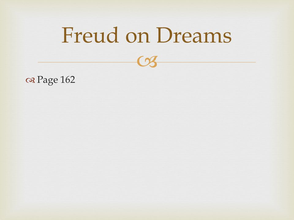   Page 162 Freud on Dreams
