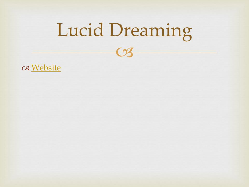   Website Website Lucid Dreaming