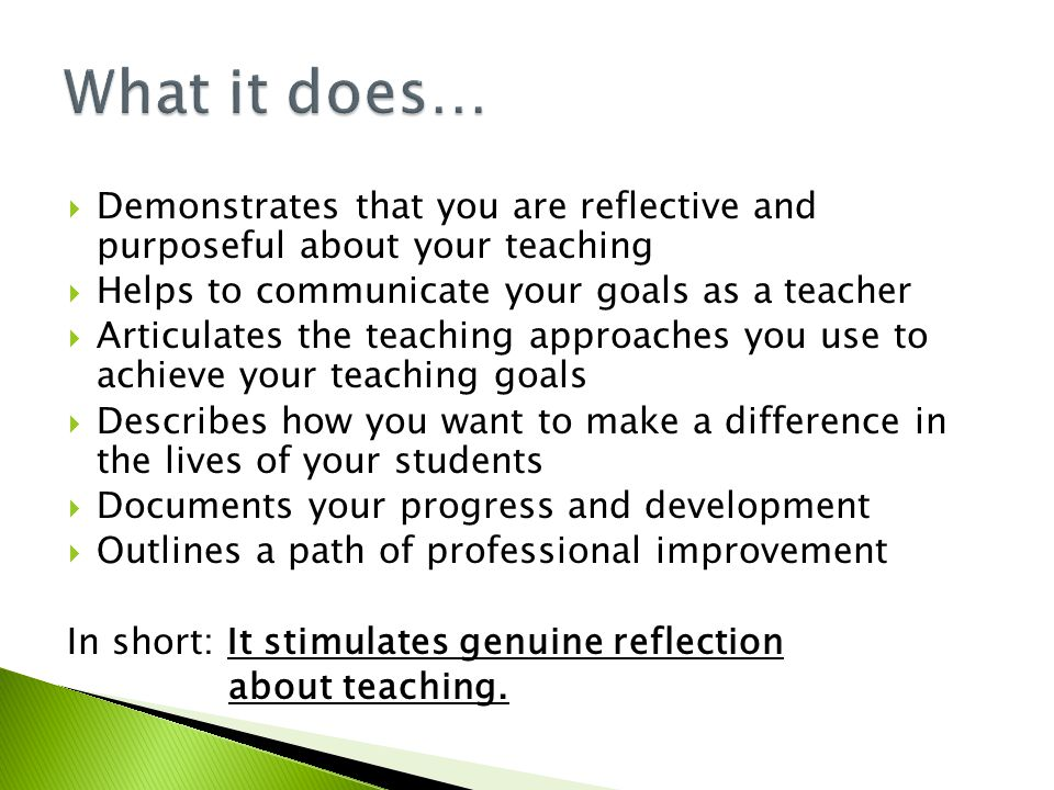 teaching the reflective essay They themselves learn lessons each time they teach, evaluating what they do and using these self-critical evaluations to adjust what they do next time (why colleges succeed, ofsted 2004, para.