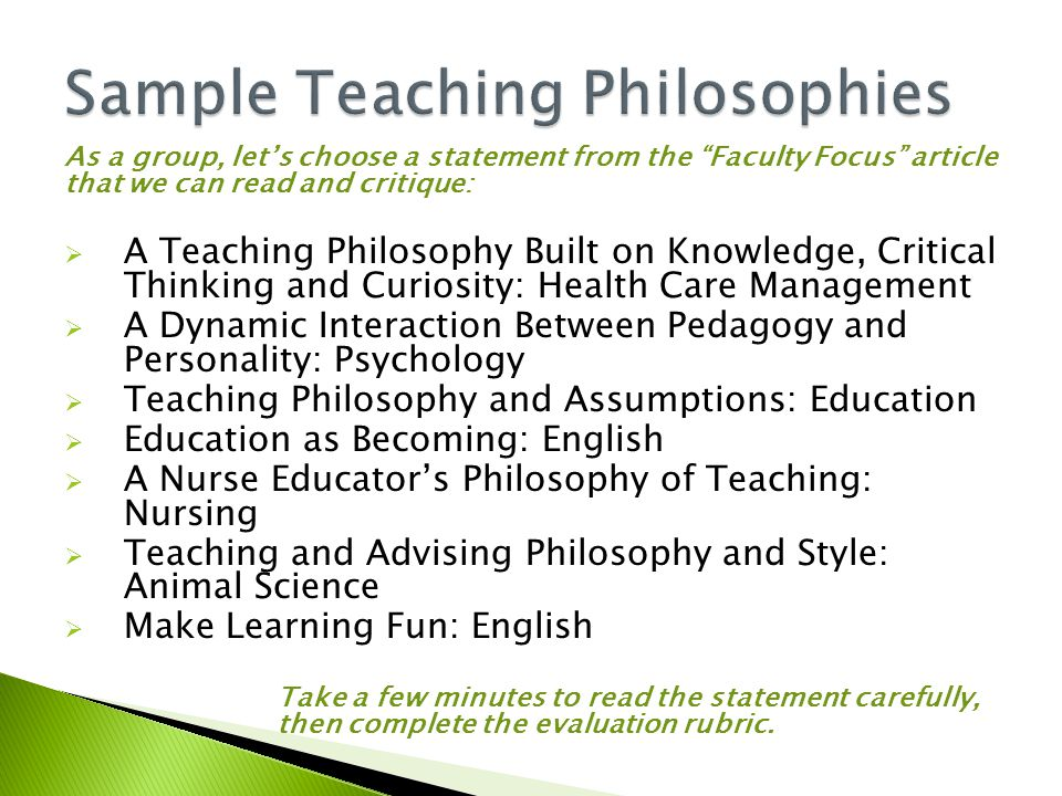 "As a group, let's choose a statement from the ""Faculty Focus"" article that we can read and critique:  A Teaching Philosophy Built on Knowledge, Criti"
