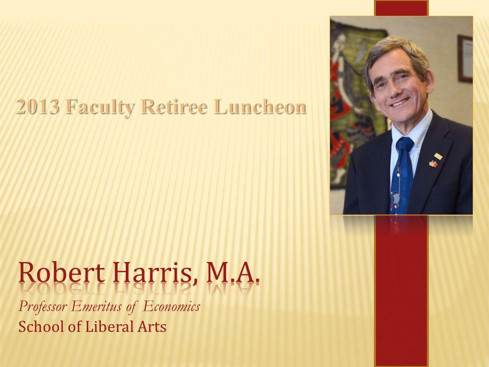Professor Emeritus of Economics School of Liberal Arts