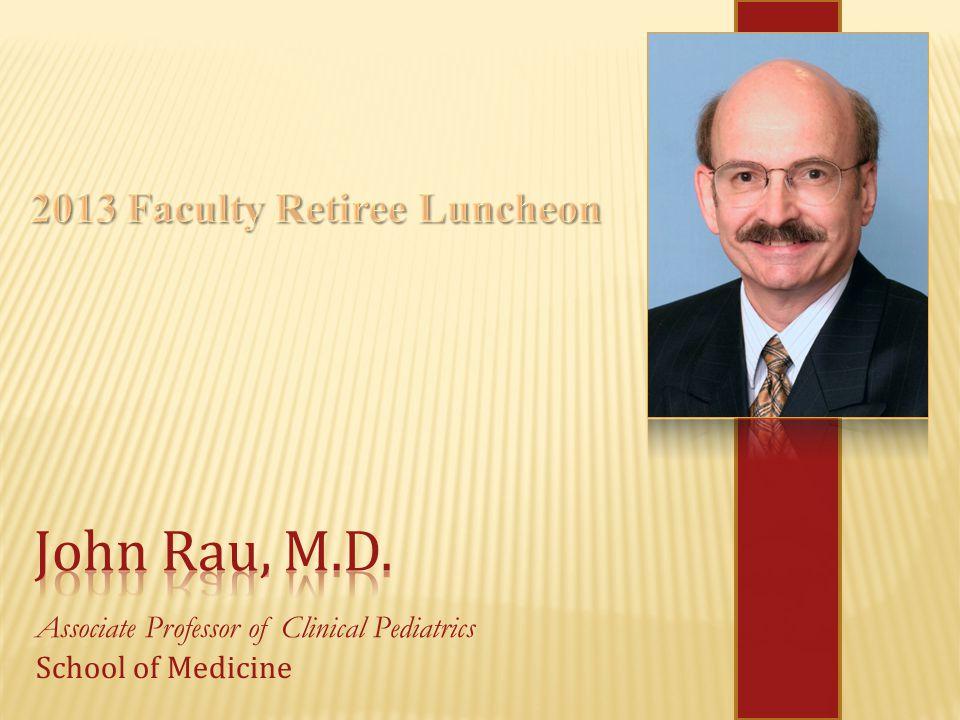 Associate Professor of Clinical Pediatrics School of Medicine