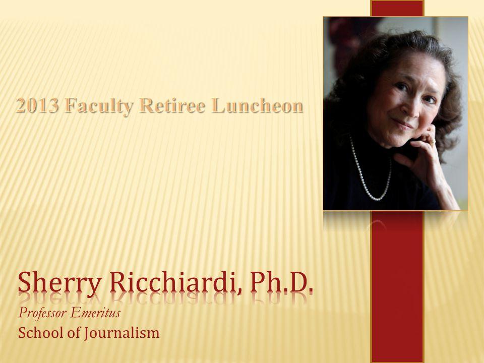 Professor Emeritus School of Journalism
