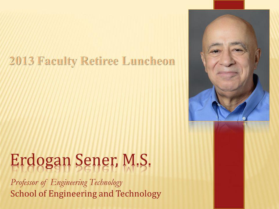 Professor of Engineering Technology School of Engineering and Technology