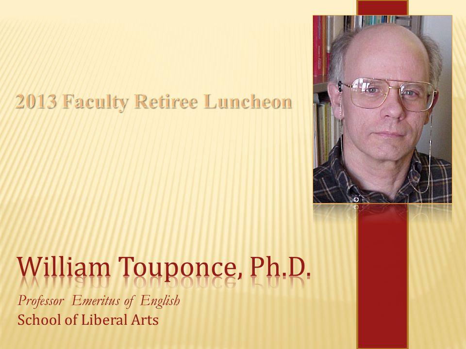 Professor Emeritus of English School of Liberal Arts