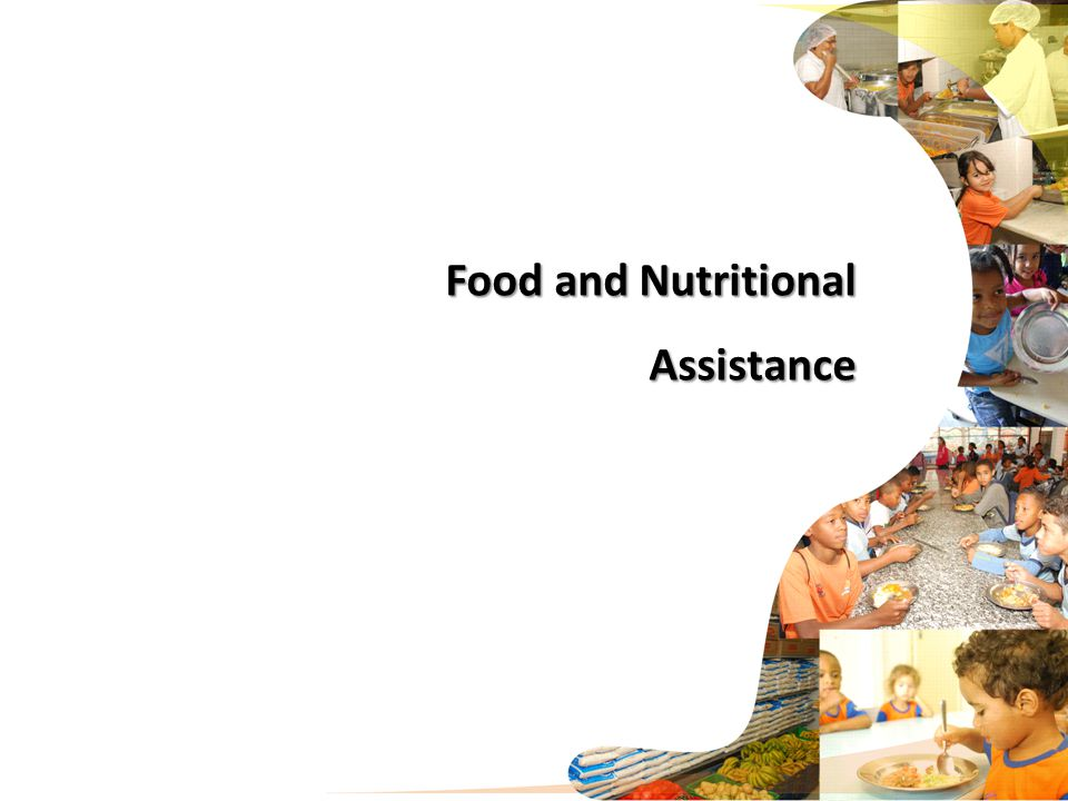 Food and Nutritional Assistance