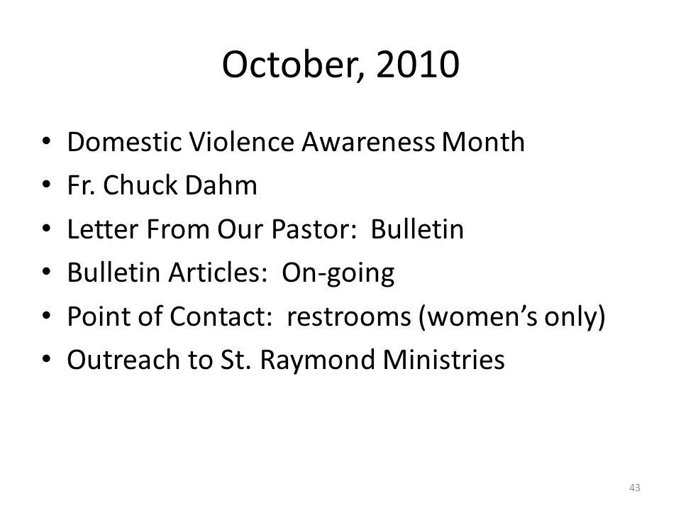 October, 2010 Domestic Violence Awareness Month Fr.