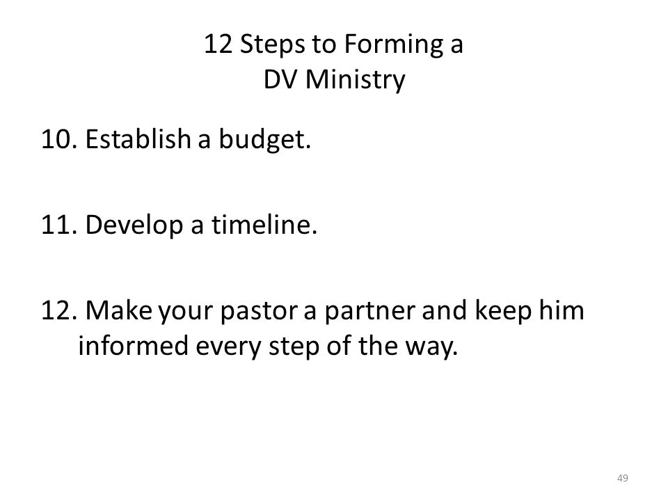12 Steps to Forming a DV Ministry 10. Establish a budget.