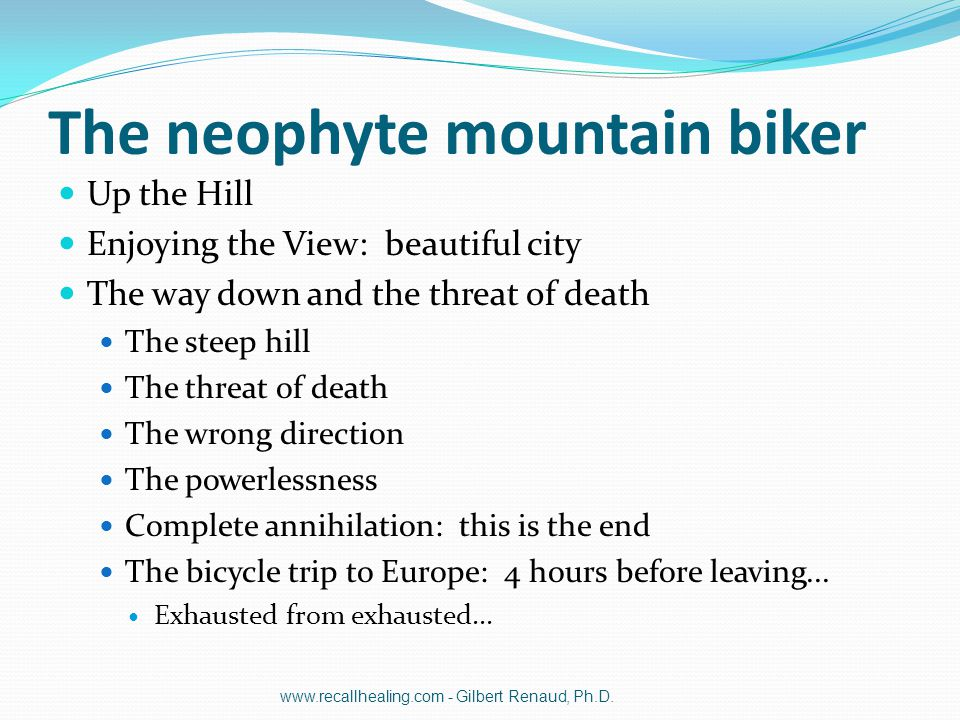 The neophyte mountain biker Up the Hill Enjoying the View: beautiful city The way down and the threat of death The steep hill The threat of death The