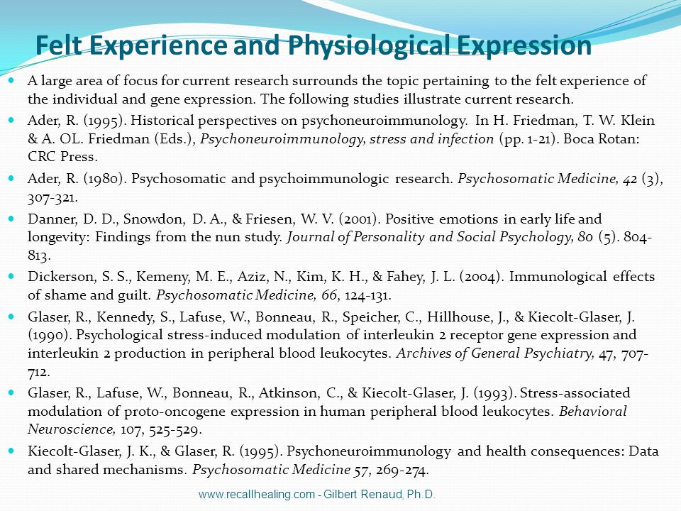 Felt Experience and Physiological Expression A large area of focus for current research surrounds the topic pertaining to the felt experience of the i