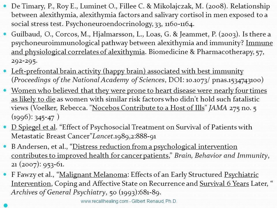 De Timary, P., Roy E., Luminet O., Fillee C. & Mikolajczak, M. (2008). Relationship between alexithymia, alexithymia factors and salivary cortisol in