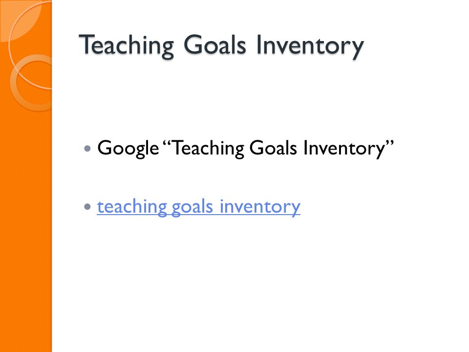 "Teaching Goals Inventory Google ""Teaching Goals Inventory"" teaching goals inventory"