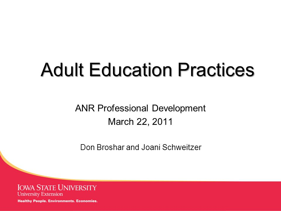 MANAGING Tough Times Adult Education Practices ANR Professional Development March 22, 2011 Don Broshar and Joani Schweitzer