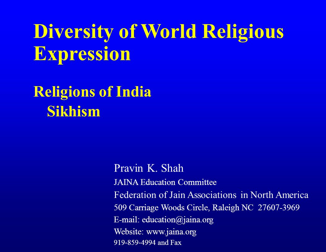 Diversity of World Religious Expression Religions of India Sikhism Pravin K.