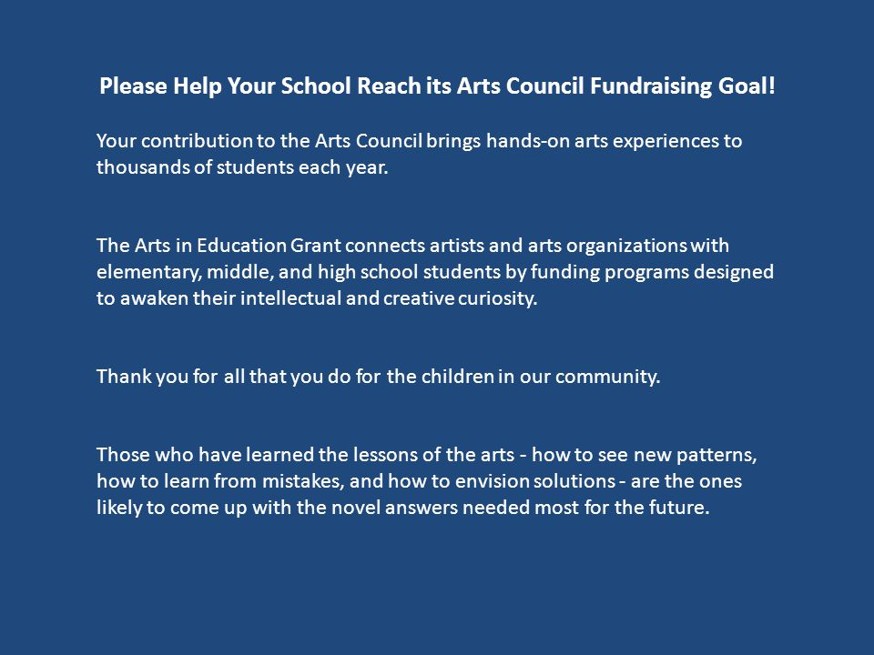Please Help Your School Reach its Arts Council Fundraising Goal.