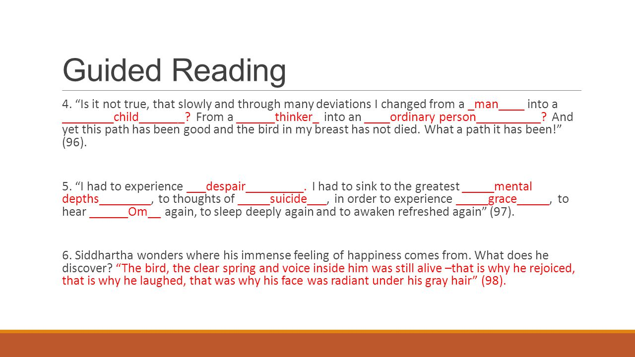 """Guided Reading 4. """"Is it not true, that slowly and through many deviations I changed from a _man____ into a ________child_______? From a ______thinker"""