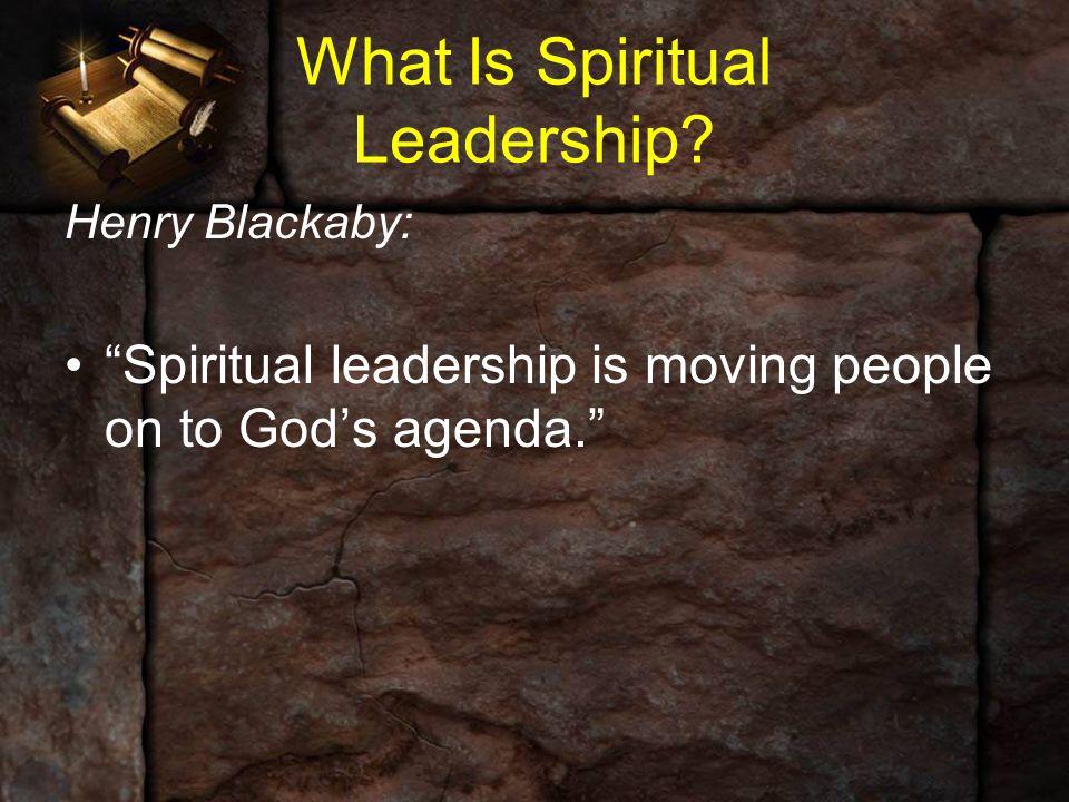 What Is Spiritual Leadership.