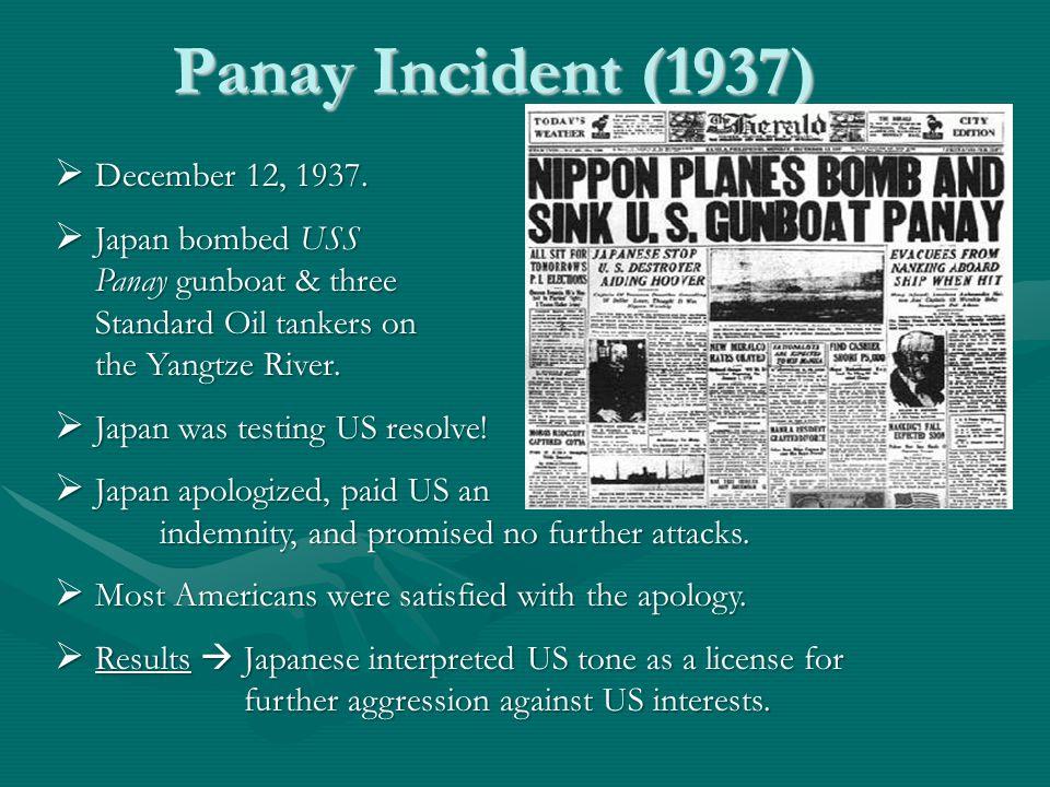 Panay Incident (1937)  December 12, 1937.