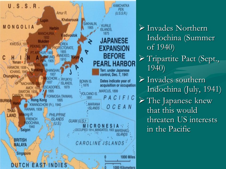  Invades Northern Indochina (Summer of 1940)  Tripartite Pact (Sept., 1940)  Invades southern Indochina (July, 1941)  The Japanese knew that this would threaten US interests in the Pacific