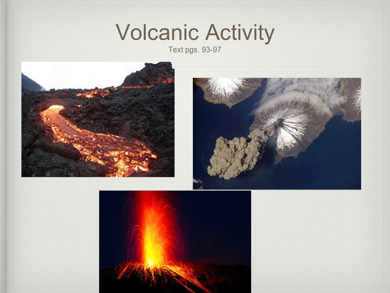 Volcanic Activity Text pgs. 93-97