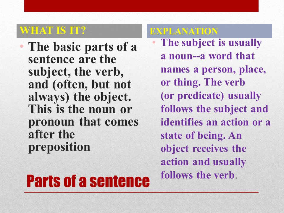 The Parts of Speech One way to begin studying basic sentence structures is to consider the traditional parts of speech (also called word classes): nou