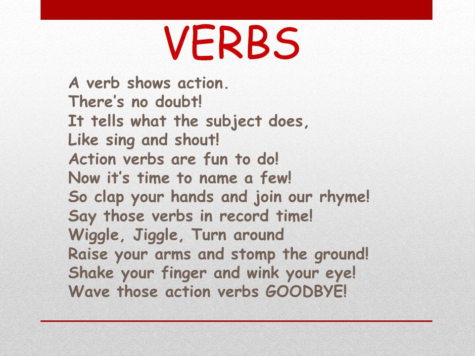 Helping Verbs Other things to keep in mind: Not every sentence will have a helping verb with the main verb.