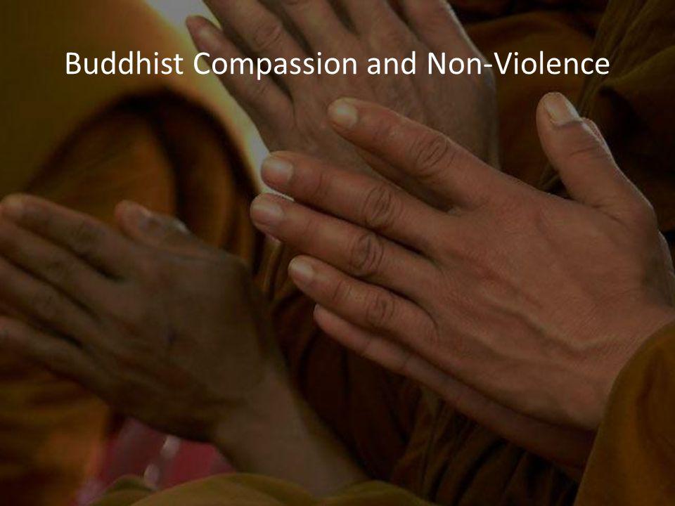 Buddhist Compassion and Non-Violence