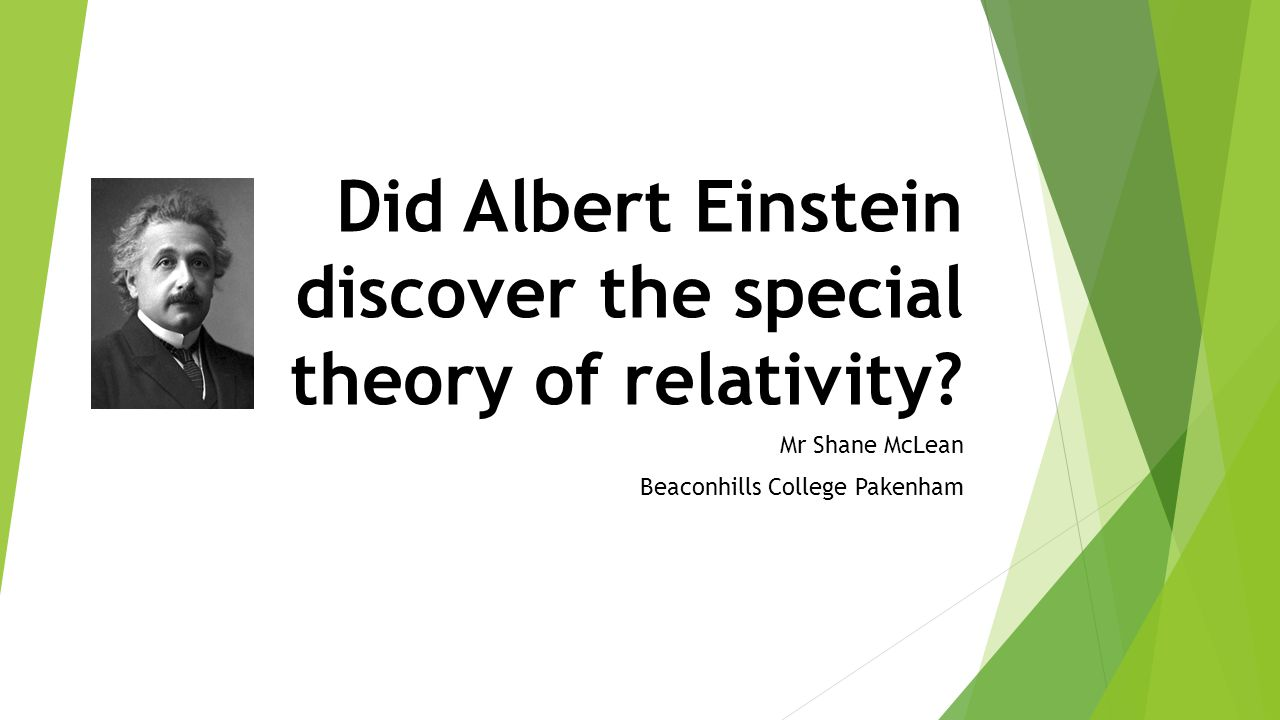 Did Albert Einstein discover the special theory of relativity.