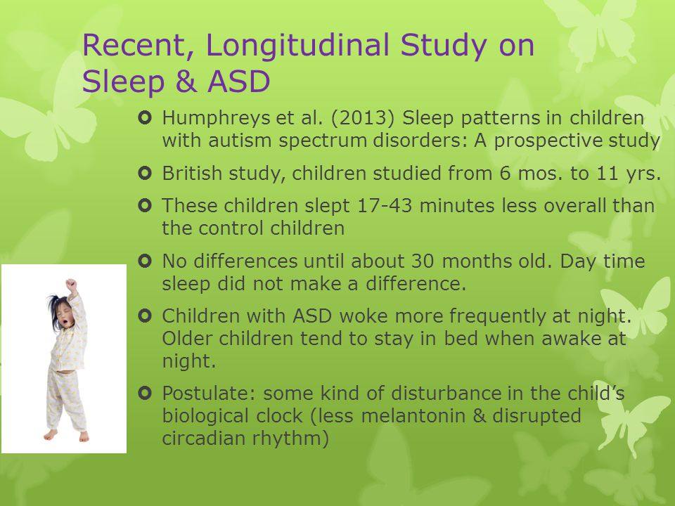 Recent, Longitudinal Study on Sleep & ASD  Humphreys et al.
