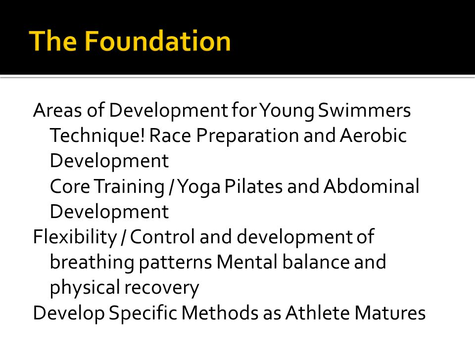 Areas of Development for Young Swimmers Technique.