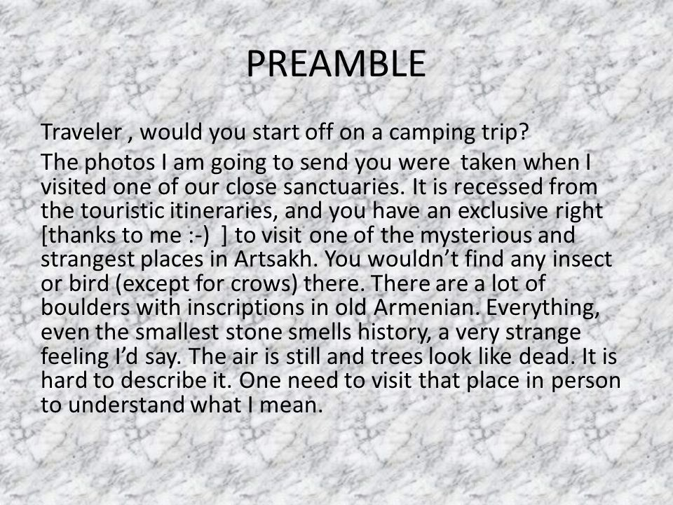 PREAMBLE Traveler, would you start off on a camping trip.