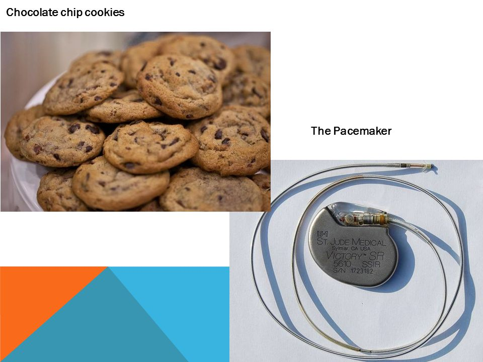 The Pacemaker Chocolate chip cookies