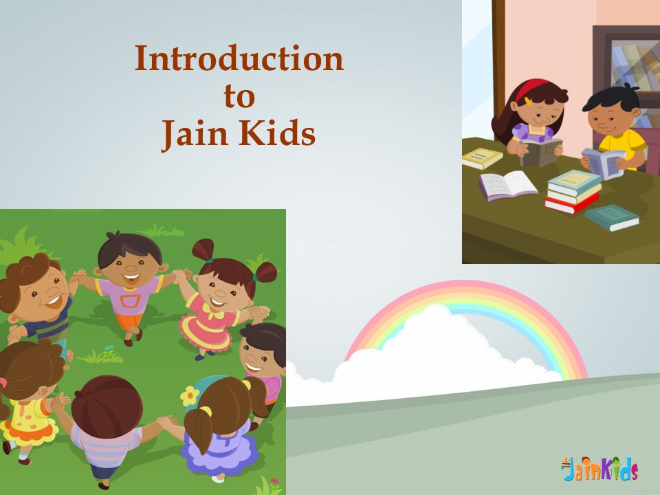 12 Introduction to Jain Kids