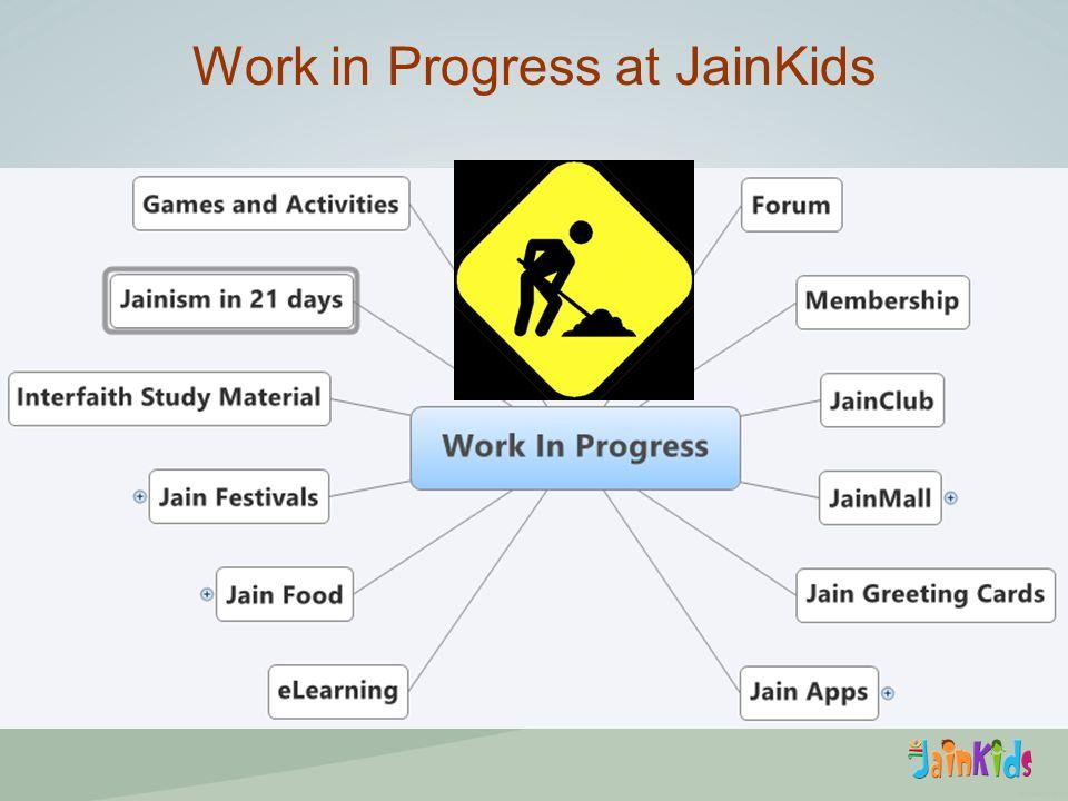 Work in Progress at JainKids
