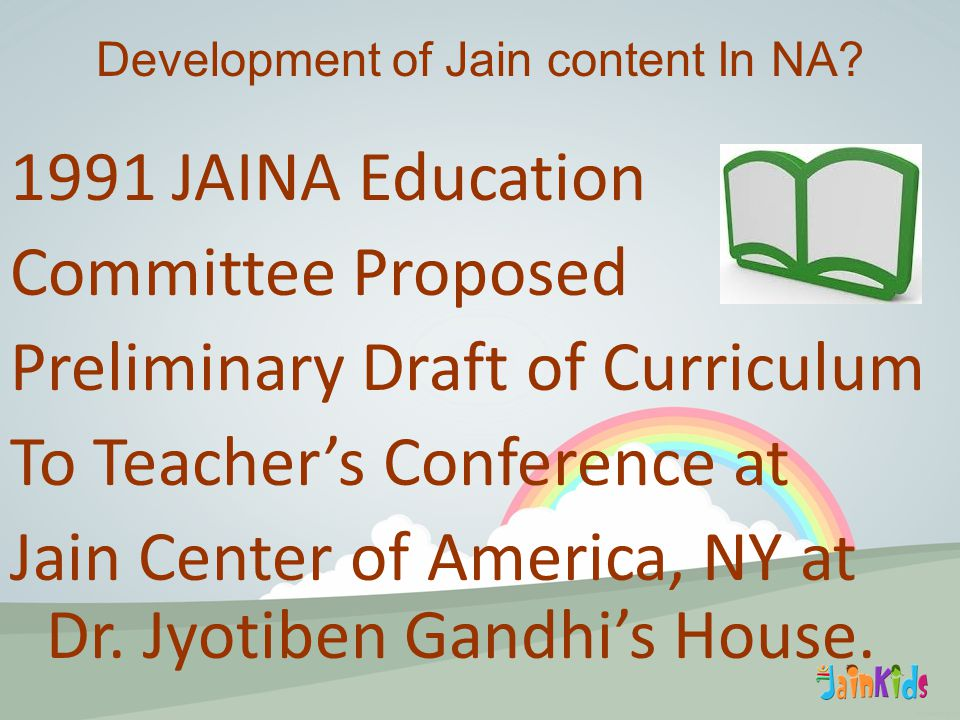1991 JAINA Education Committee Proposed Preliminary Draft of Curriculum To Teacher's Conference at Jain Center of America, NY at Dr.