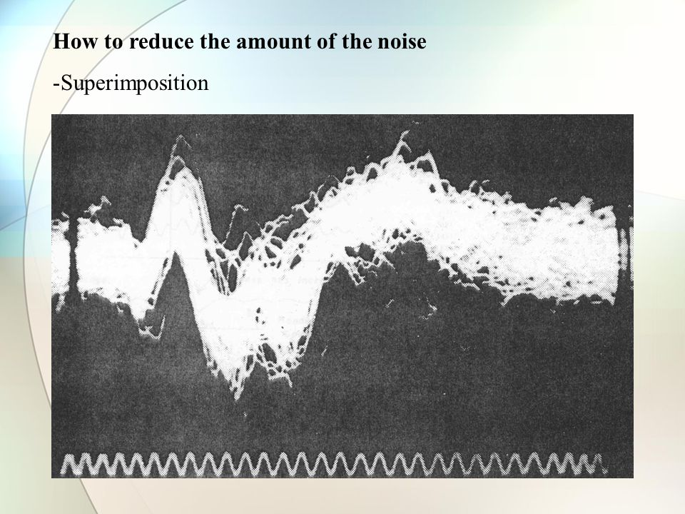 How to reduce the amount of the noise -Superimposition