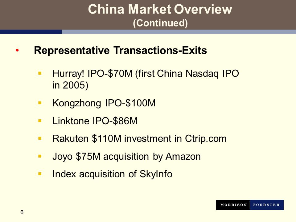 7 China Market Overview (Continued) Representative Transactions-Exits (cont'd)  Netease IPO and $75M convertible notes offering  Palmweb acquisition by Chinadotcom at $55M  MeMeStar acquisition by Sina.com at over $20M