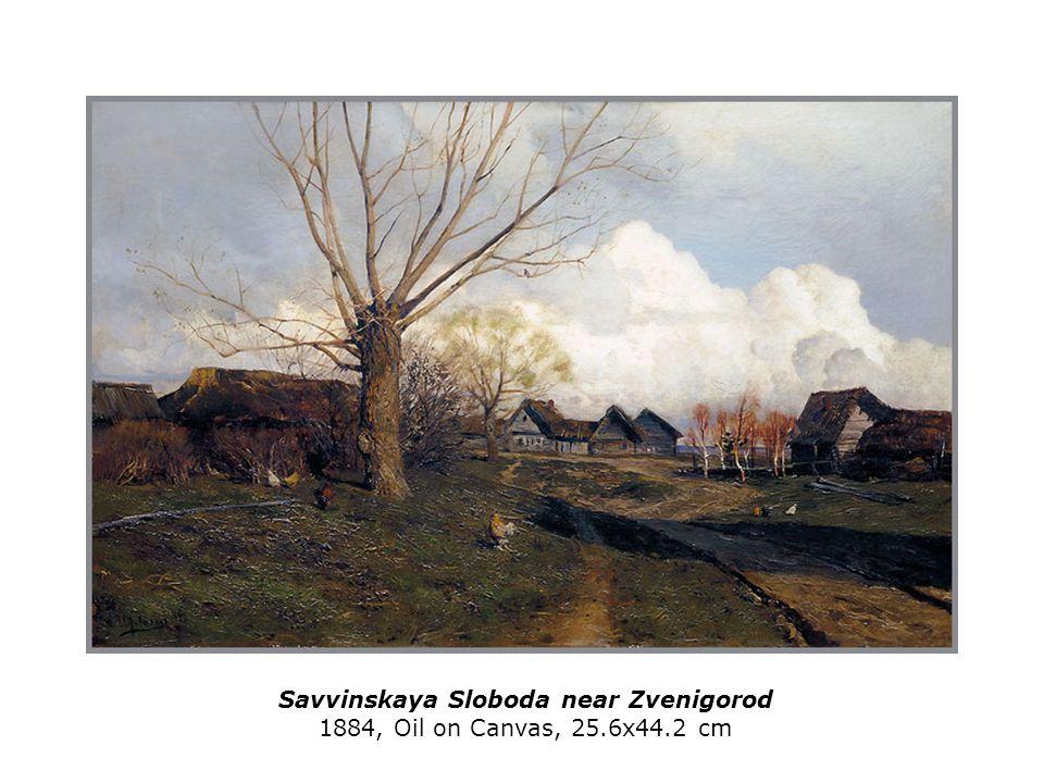 Savvinskaya Sloboda near Zvenigorod 1884, Oil on Canvas, 25.6x44.2 cm